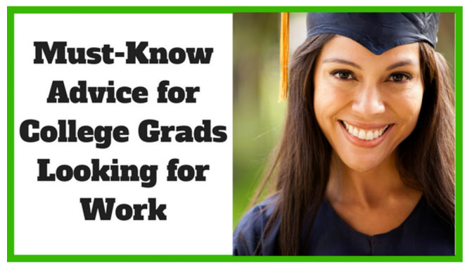 Must know advice for grads looking for work